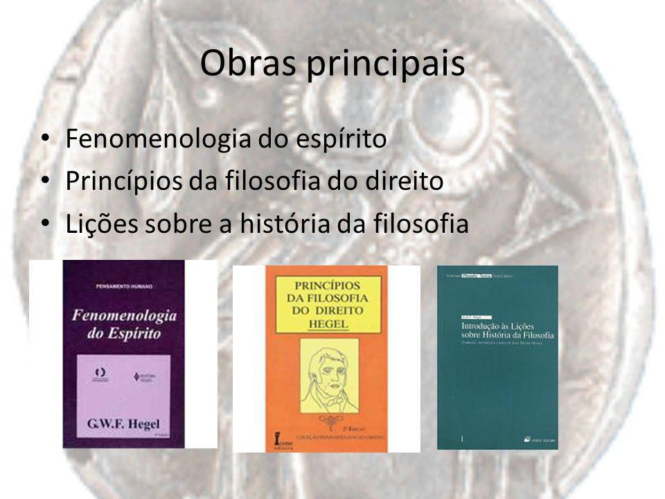 Obras principais Fenomenologia do espírito