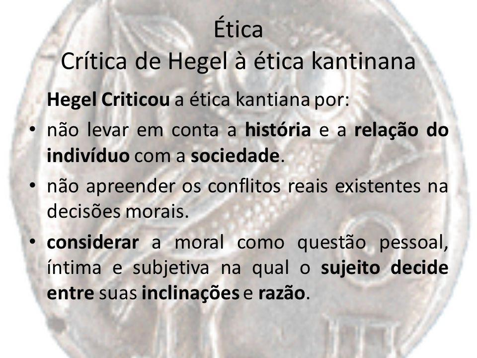 Ética Crítica de Hegel à ética kantinana
