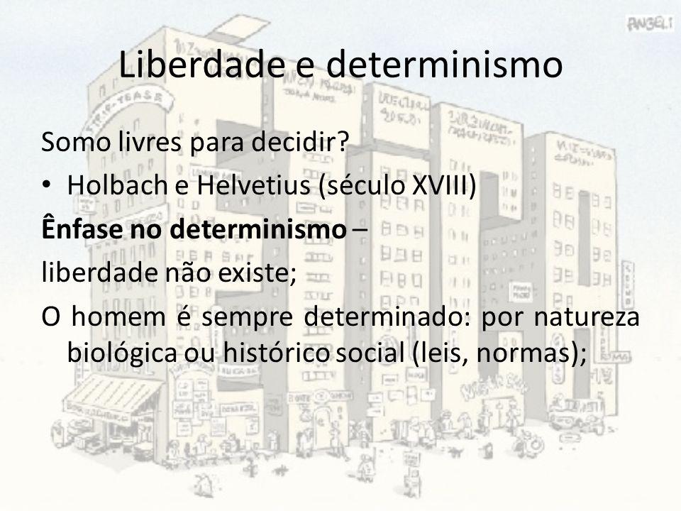 Liberdade e determinismo