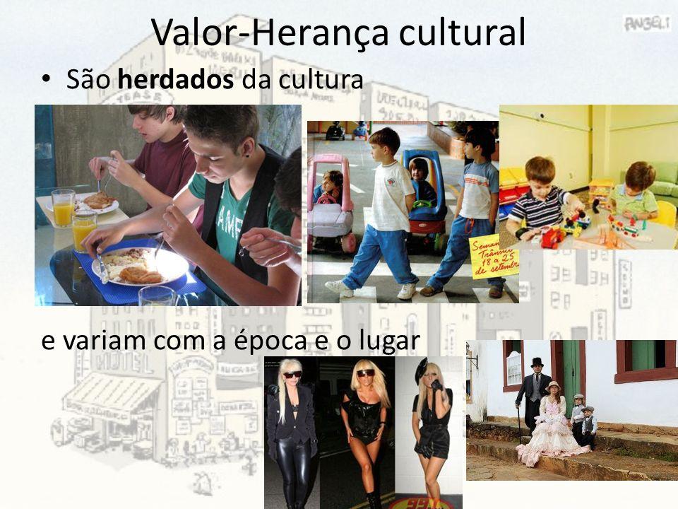 Valor-Herança cultural