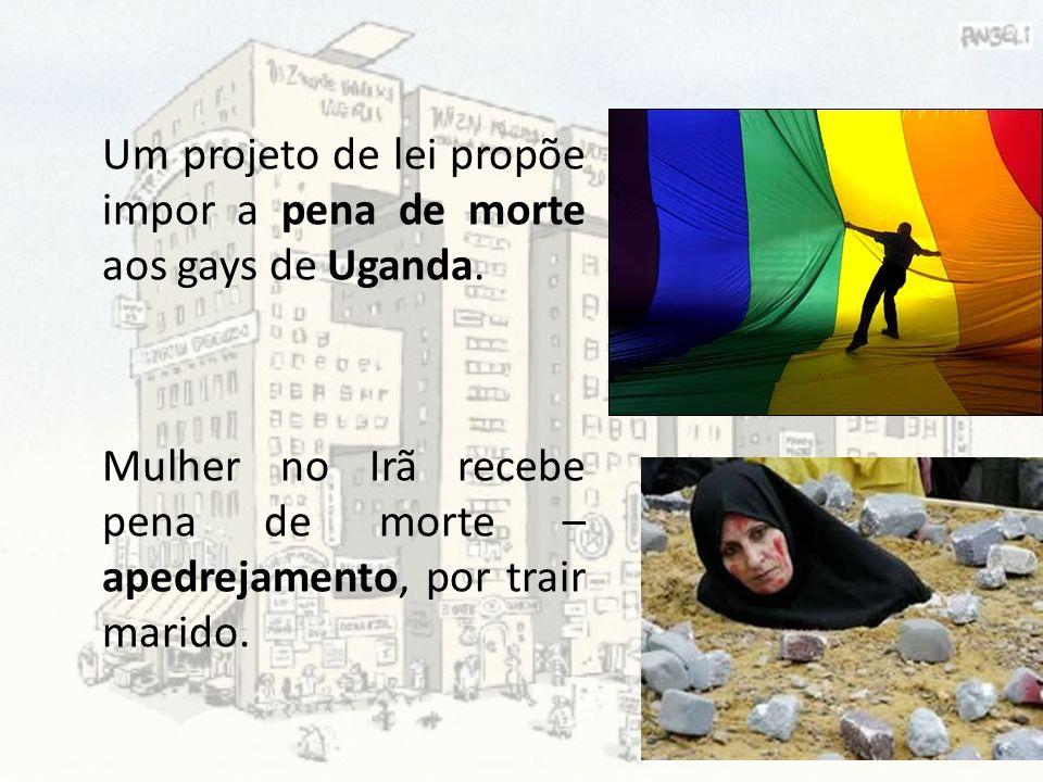 Um projeto de lei propõe impor a pena de morte aos gays de Uganda