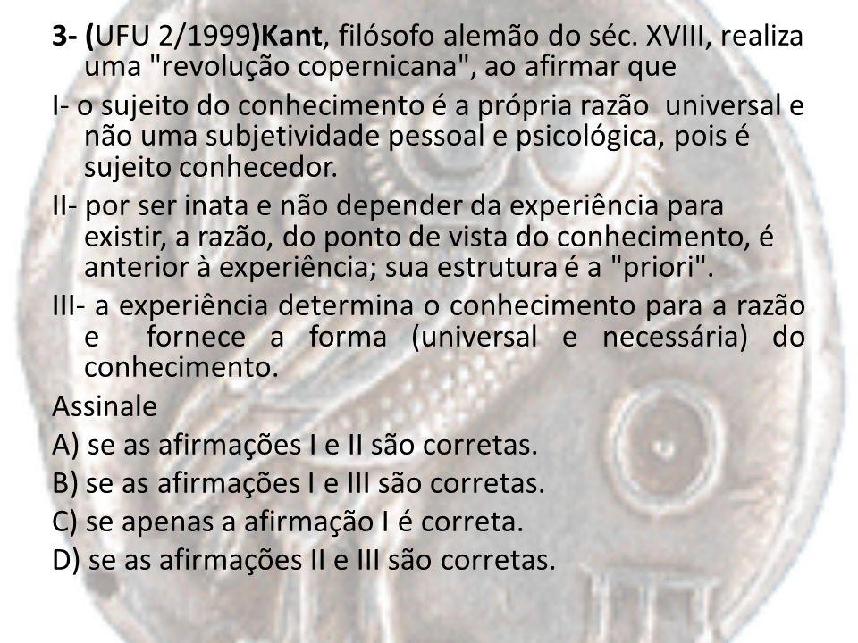 3- (UFU 2/1999)Kant, filósofo alemão do séc