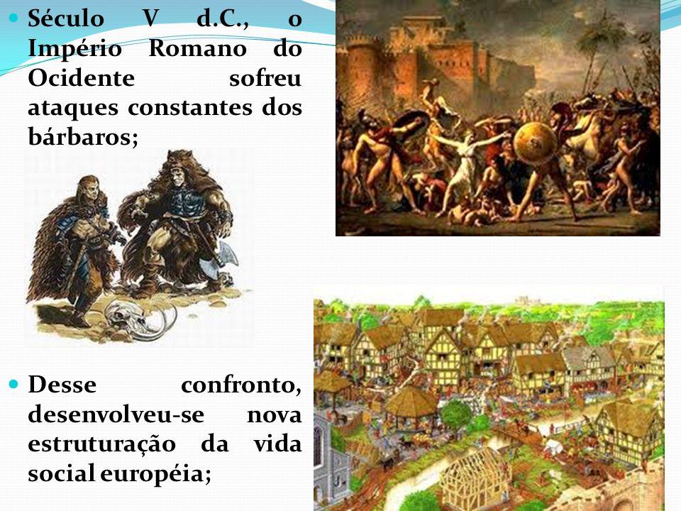 Século V d.C., o Império Romano do Ocidente sofreu ataques constantes dos bárbaros;