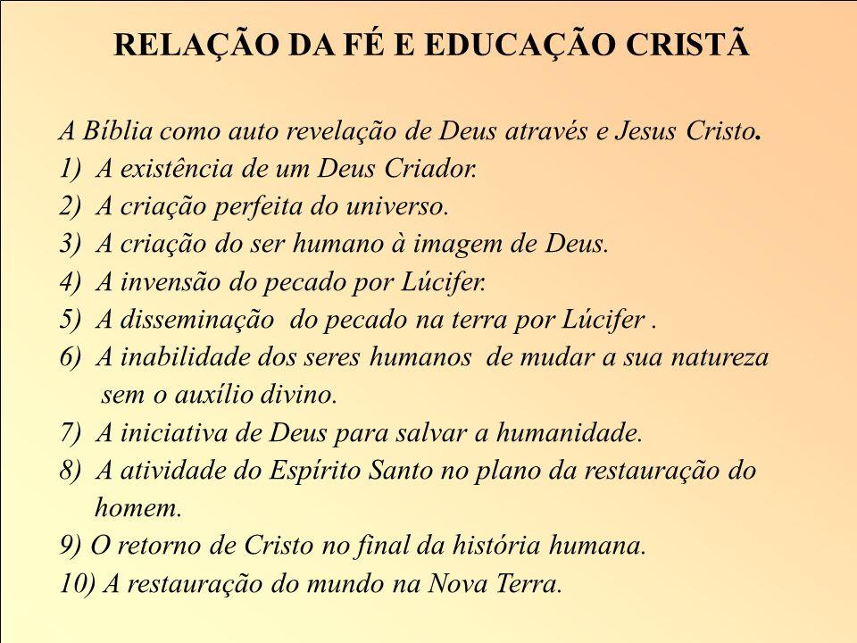 RELAÇÃO DA FÉ E EDUCAÇÃO CRISTÃ