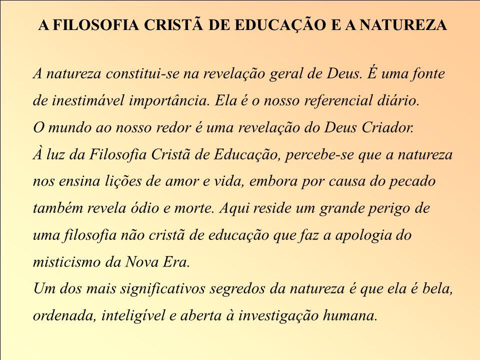 A FILOSOFIA CRISTÃ DE EDUCAÇÃO E A NATUREZA