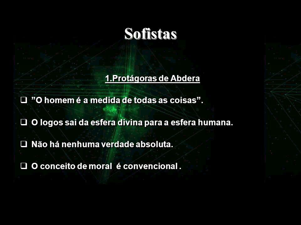 Sofistas 1.Protágoras de Abdera
