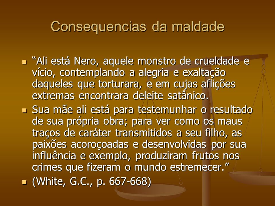 Consequencias da maldade