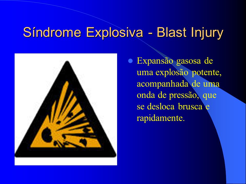 Síndrome Explosiva - Blast Injury
