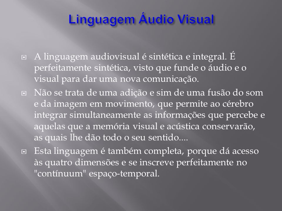 Linguagem Áudio Visual