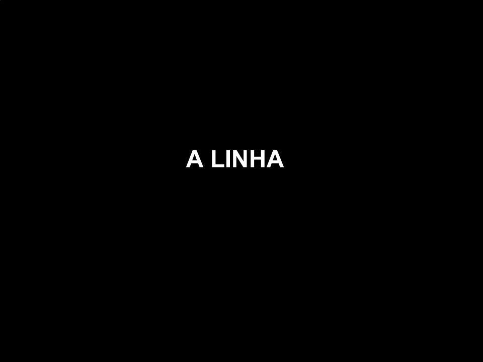 A LINHA
