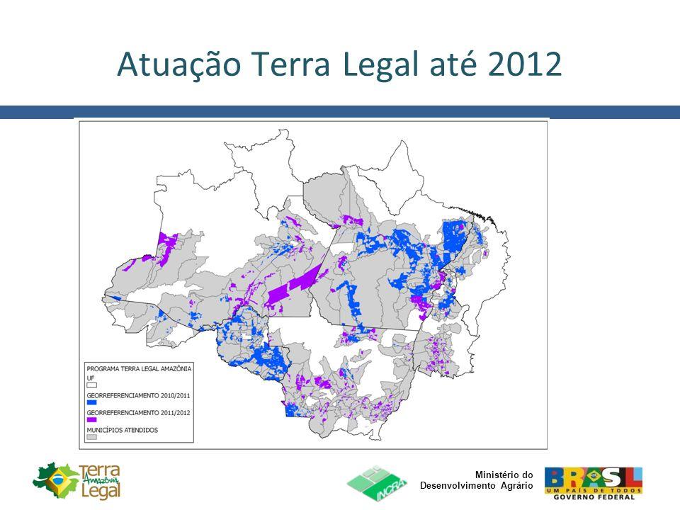 Atuação Terra Legal até 2012