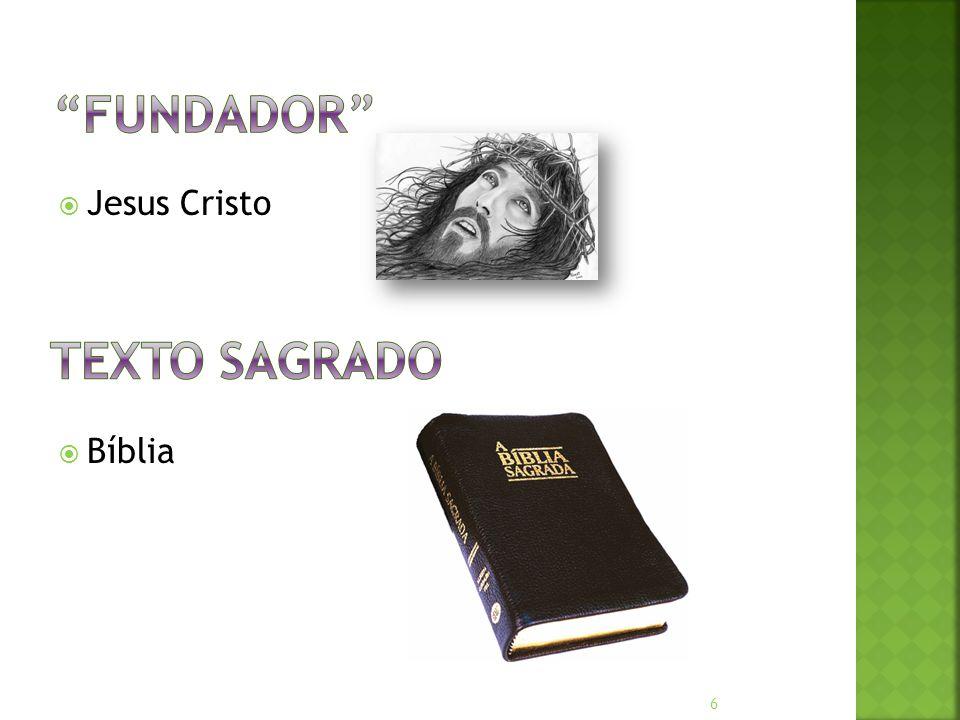 Fundador Jesus Cristo Bíblia Texto sagrado