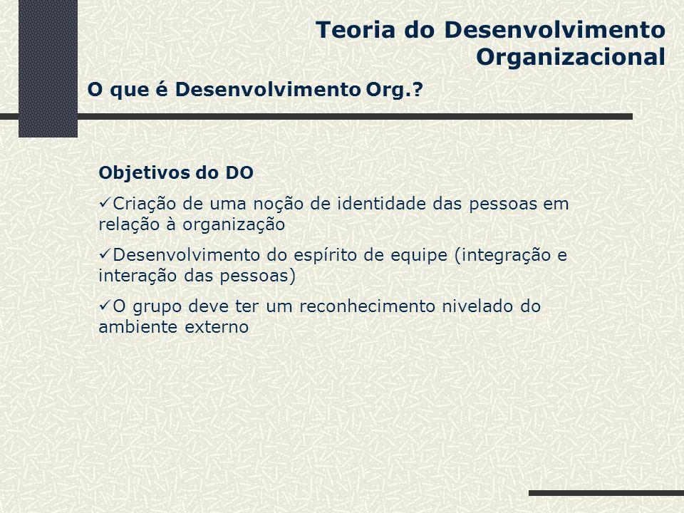 Teoria do Desenvolvimento Organizacional