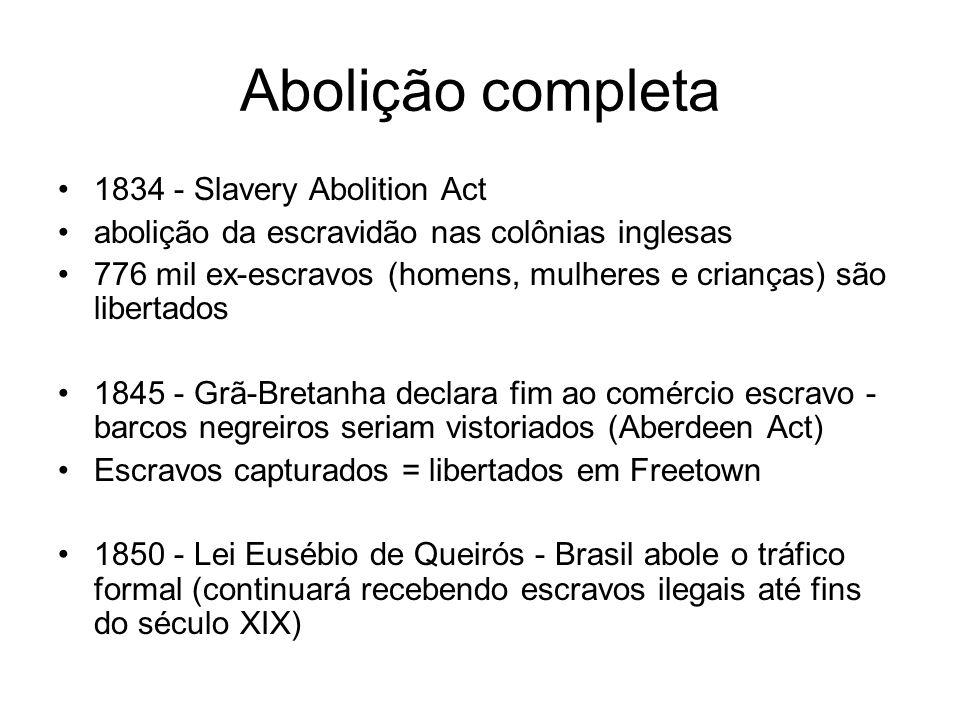 Abolição completa 1834 - Slavery Abolition Act