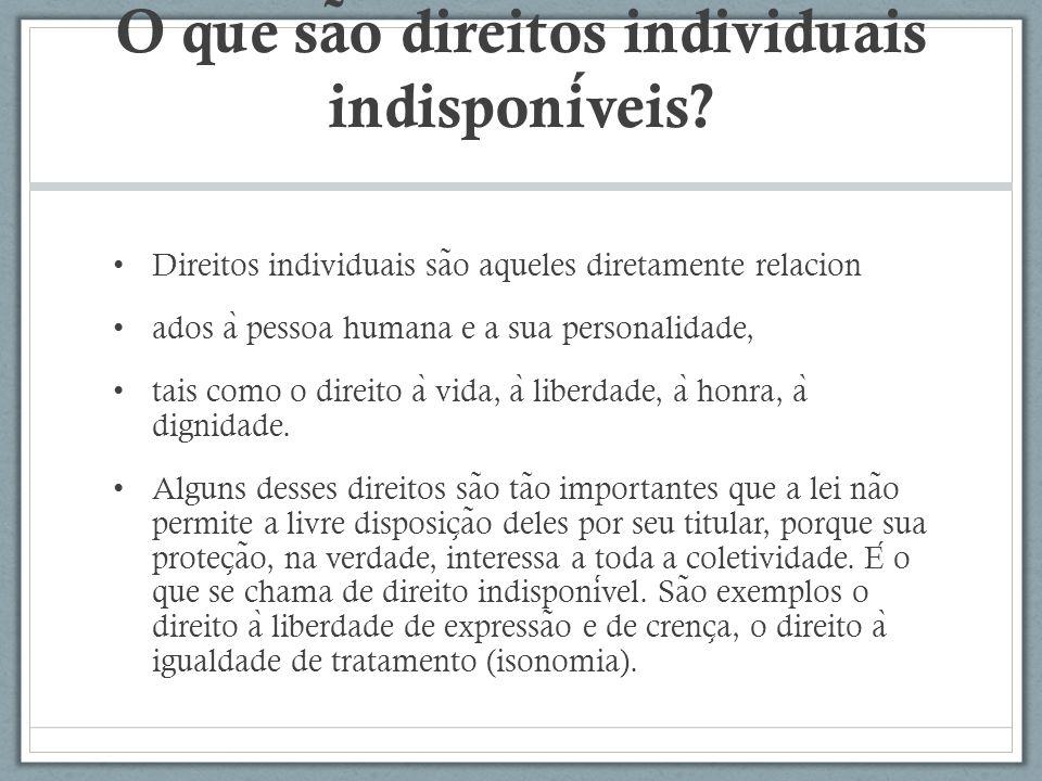 O que são direitos individuais indisponíveis