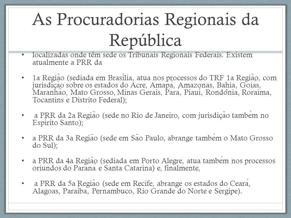 As Procuradorias Regionais da República