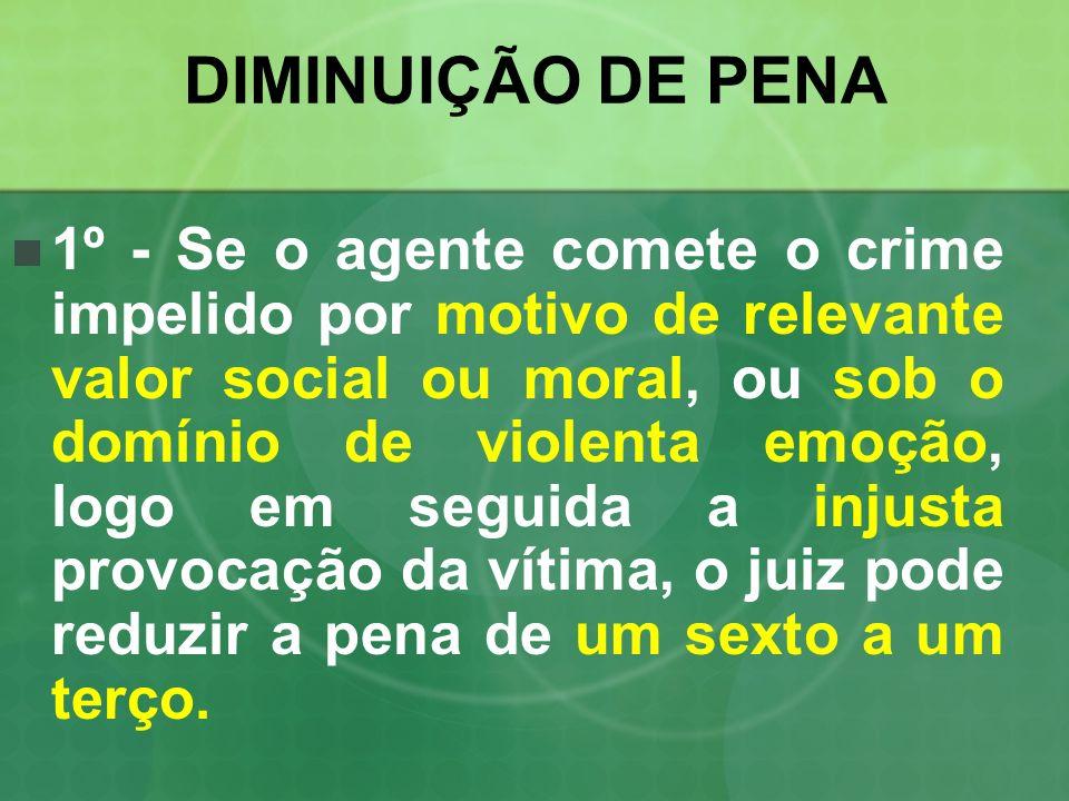 DIMINUIÇÃO DE PENA