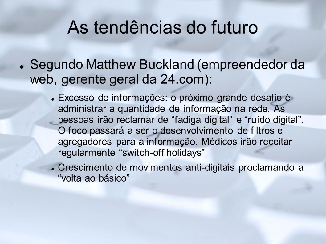 As tendências do futuro
