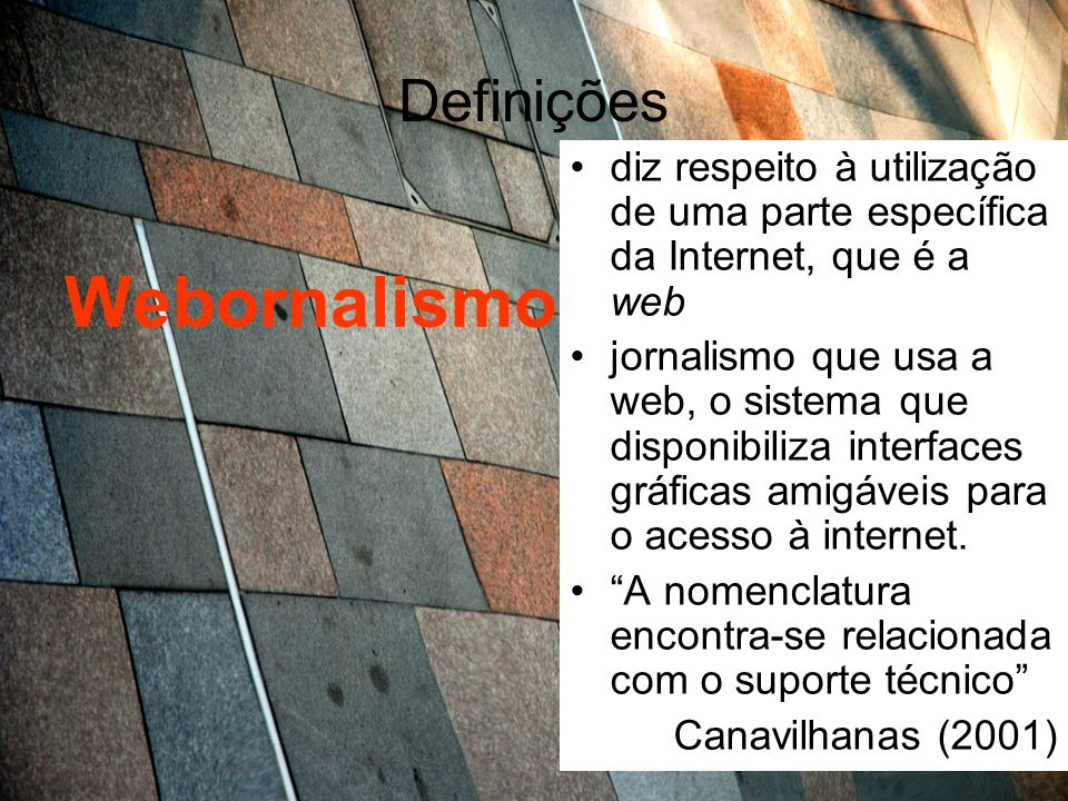 Webornalismo Definições