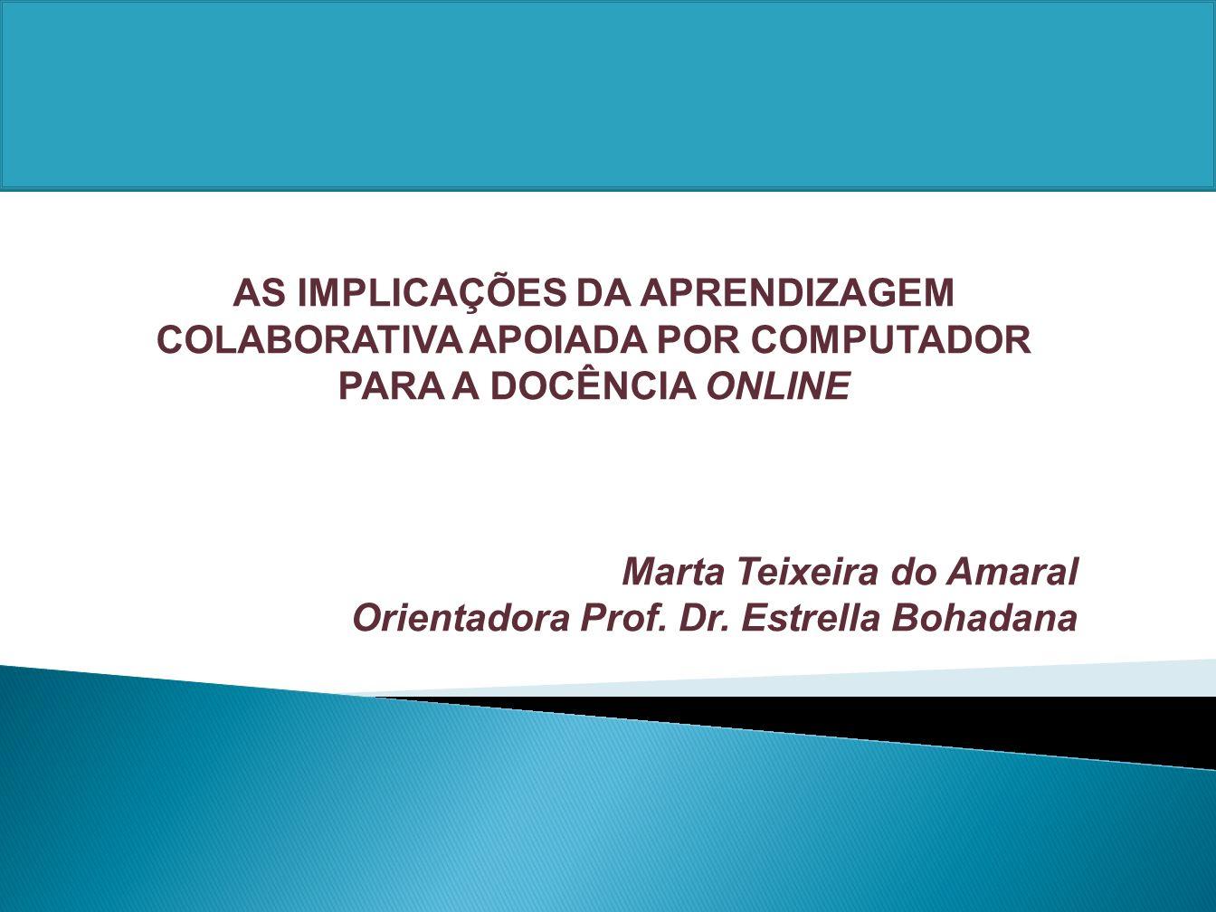 AS IMPLICAÇÕES DA APRENDIZAGEM COLABORATIVA APOIADA POR COMPUTADOR PARA A DOCÊNCIA ONLINE