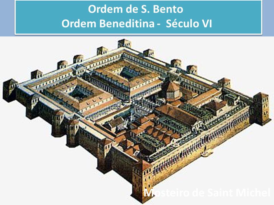 Ordem Beneditina - Século VI