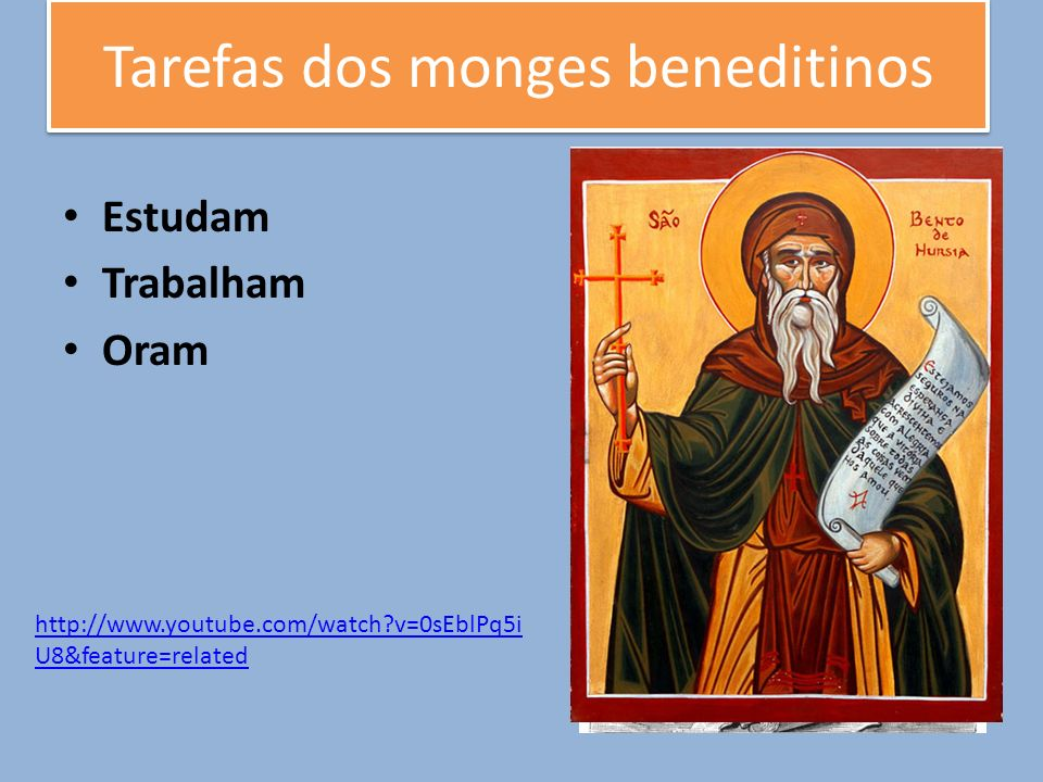 Tarefas dos monges beneditinos