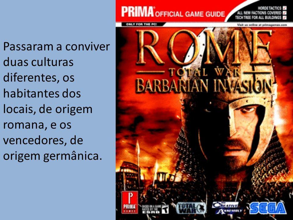 Passaram a conviver duas culturas diferentes, os habitantes dos locais, de origem romana, e os vencedores, de origem germânica.