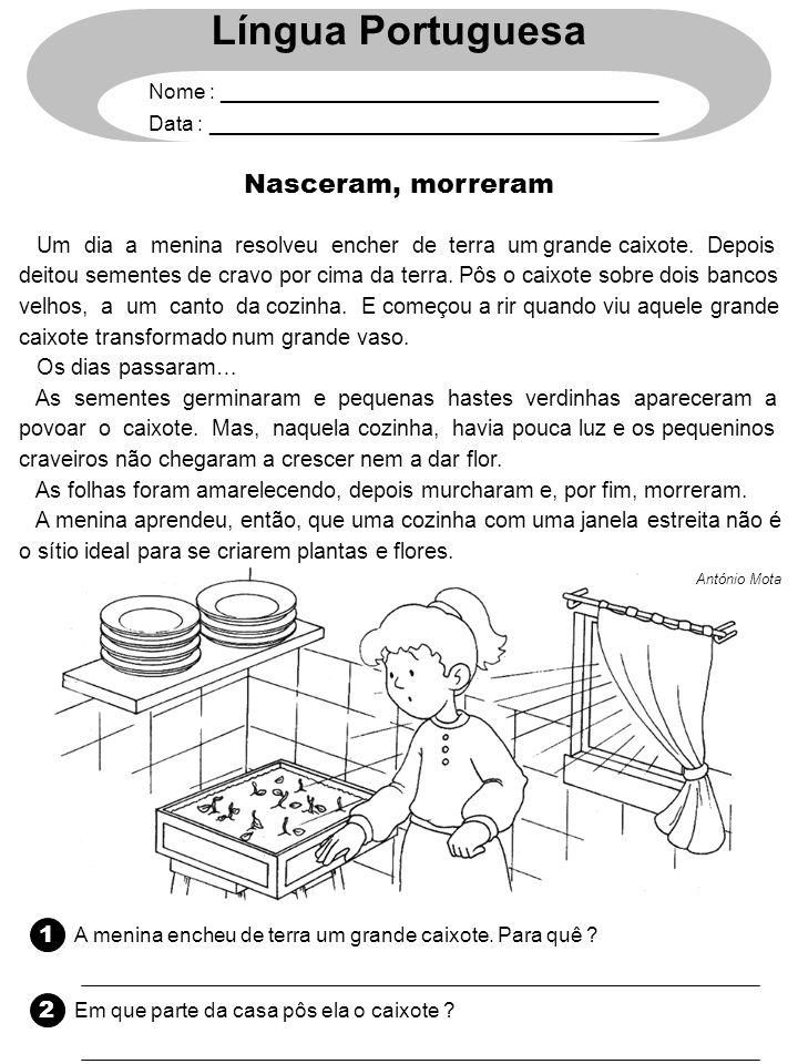 Língua Portuguesa Nasceram, morreram 1 2
