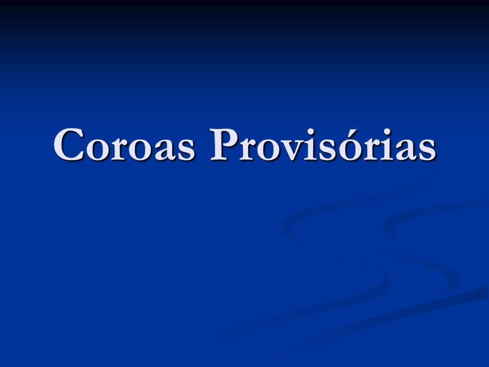 Coroas Provisórias
