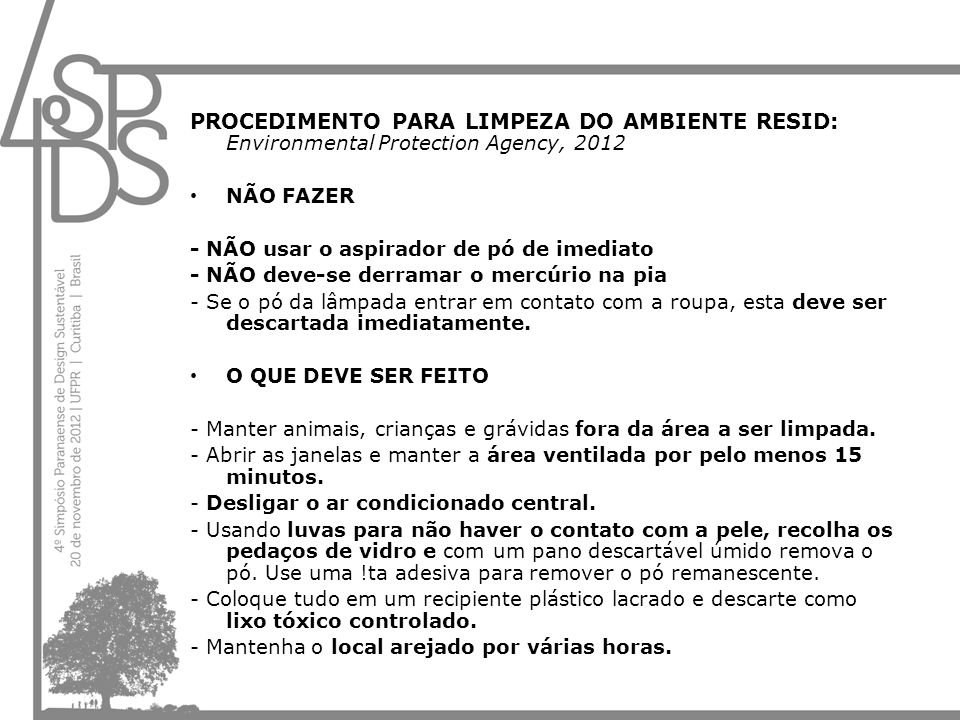 PROCEDIMENTO PARA LIMPEZA DO AMBIENTE RESID: Environmental Protection Agency, 2012