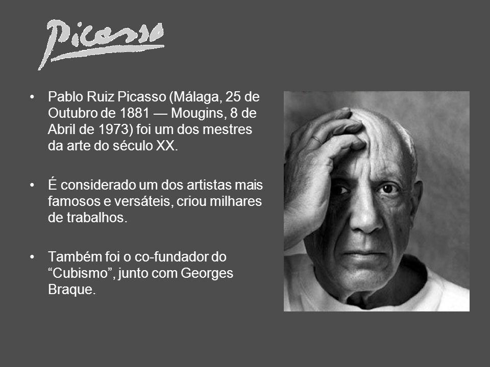 Pablo Ruiz Picasso (Málaga, 25 de Outubro de 1881 — Mougins, 8 de Abril de 1973) foi um dos mestres da arte do século XX.