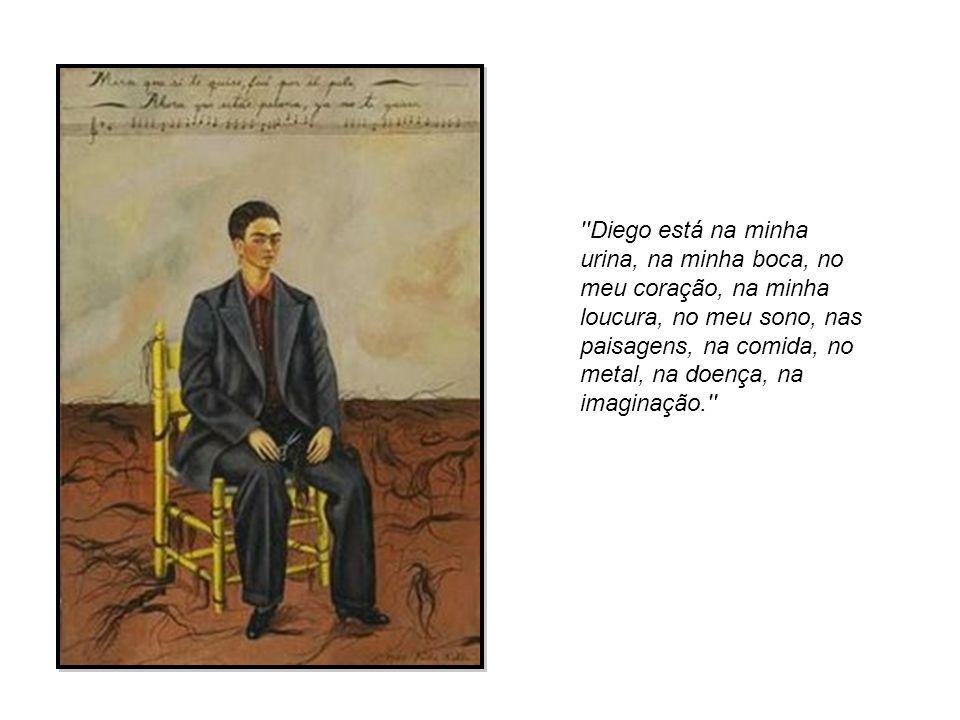 Diego está na minha urina, na minha boca, no meu coração, na minha loucura, no meu sono, nas paisagens, na comida, no metal, na doença, na imaginação.