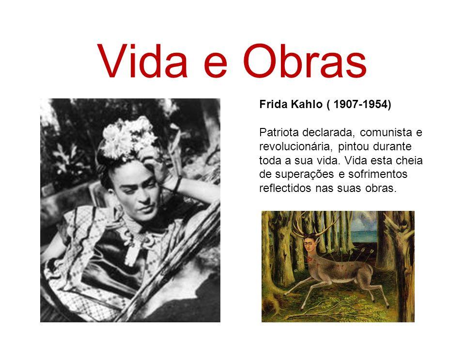 Vida e Obras Frida Kahlo ( 1907-1954)