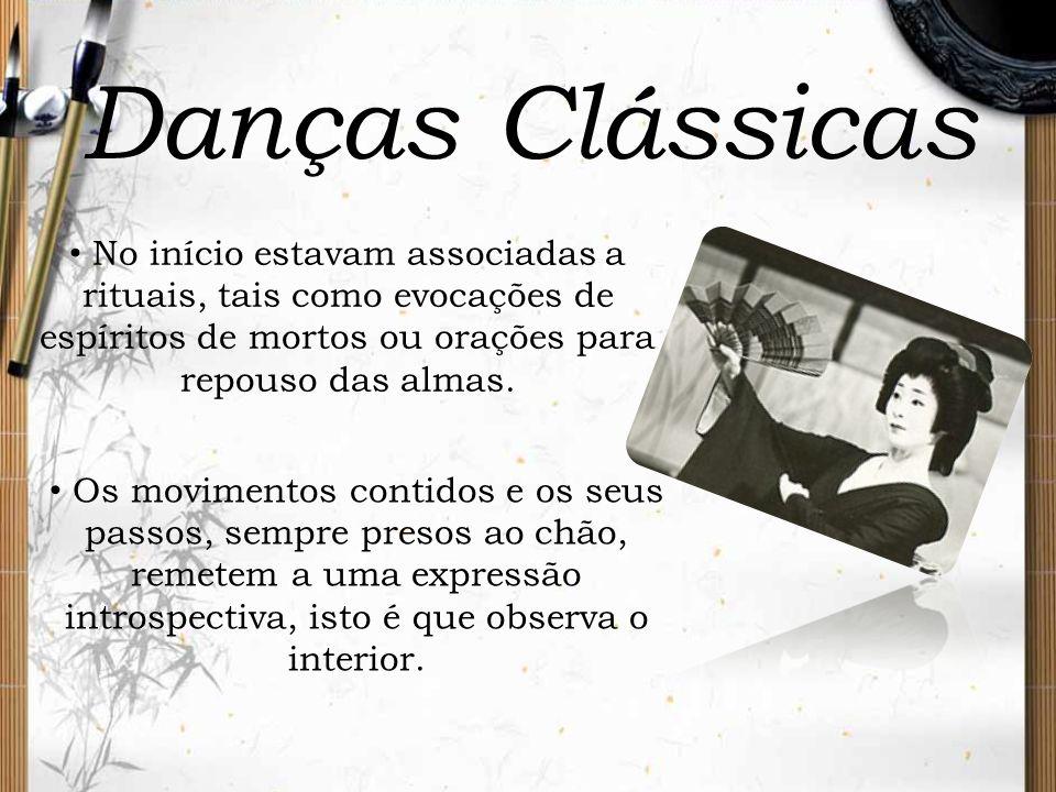 Danças Clássicas No início estavam associadas a rituais, tais como evocações de espíritos de mortos ou orações para repouso das almas.