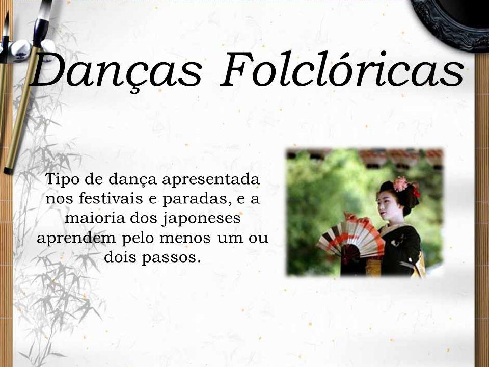 Danças Folclóricas Tipo de dança apresentada nos festivais e paradas, e a maioria dos japoneses aprendem pelo menos um ou dois passos.