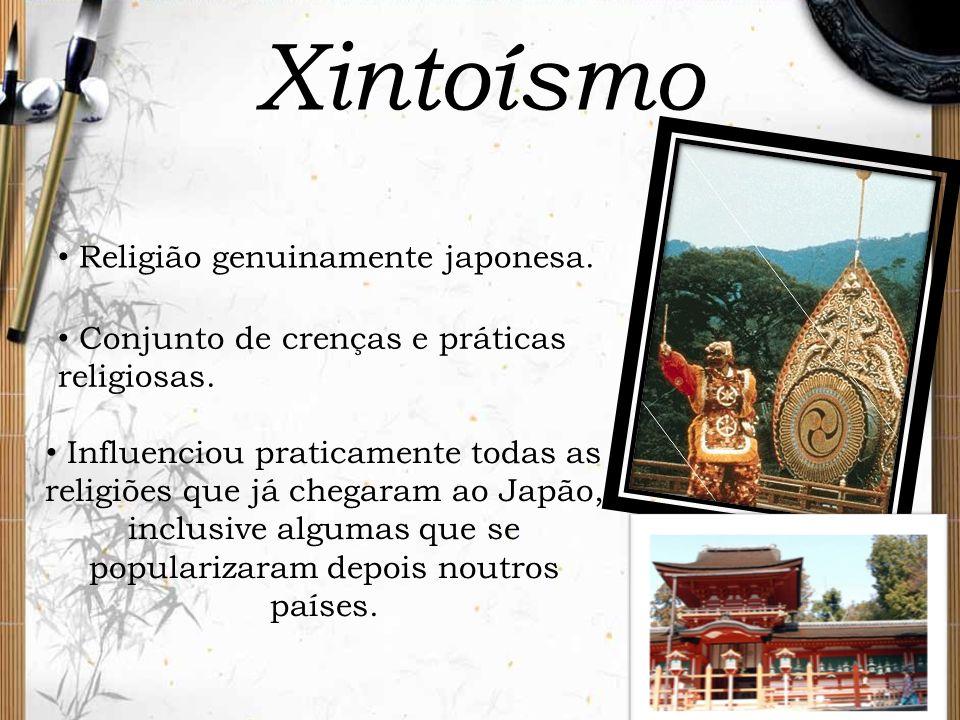 Xintoísmo Religião genuinamente japonesa.