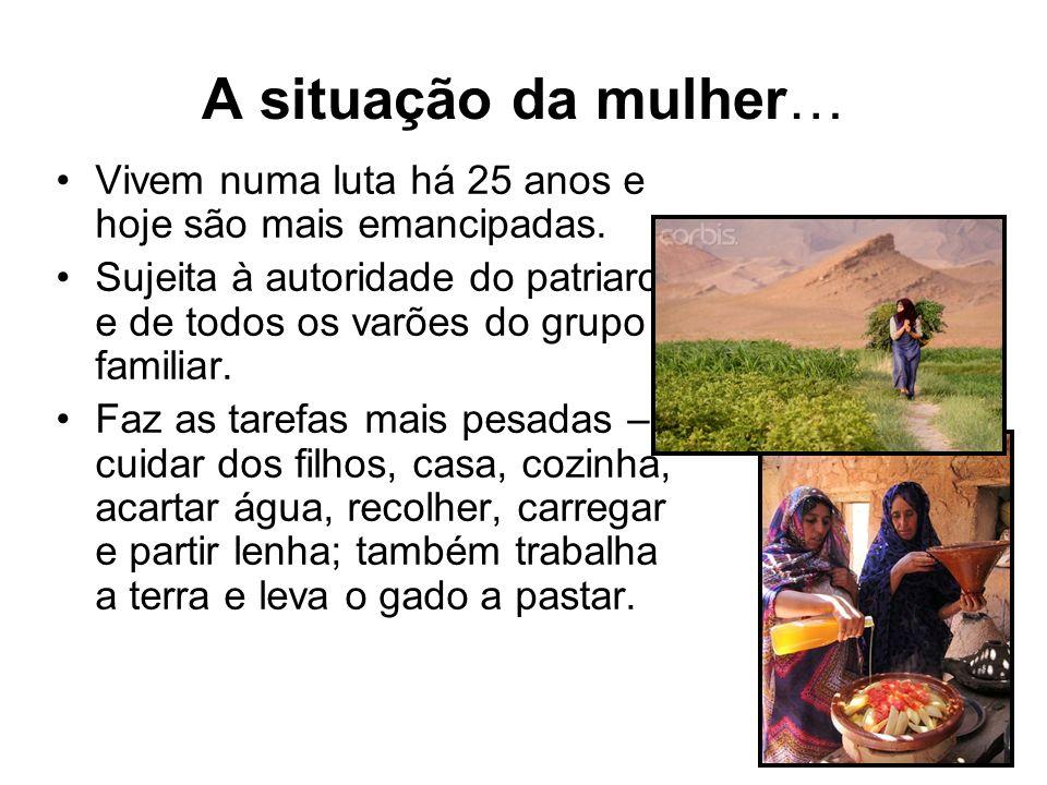 A situação da mulher… Vivem numa luta há 25 anos e hoje são mais emancipadas.