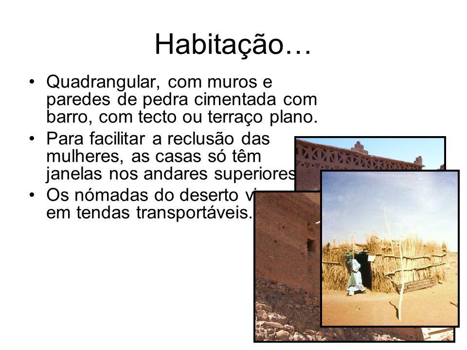 Habitação… Quadrangular, com muros e paredes de pedra cimentada com barro, com tecto ou terraço plano.
