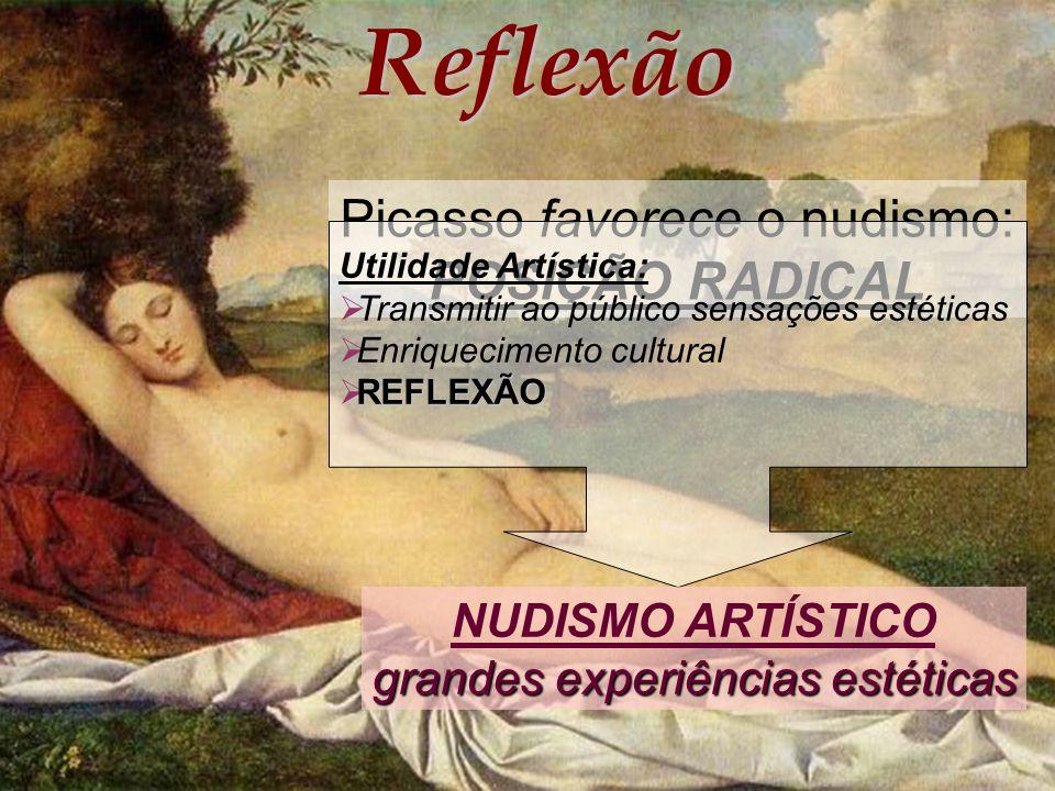 Picasso favorece o nudismo: POSIÇÃO RADICAL