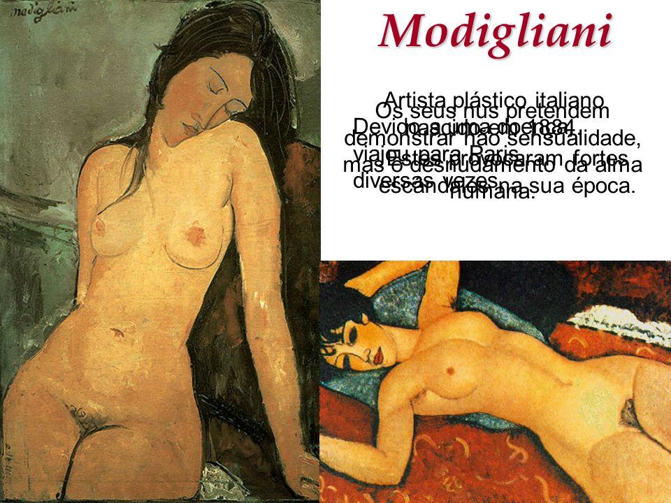 Modigliani Artista plástico italiano nascido em 1884.