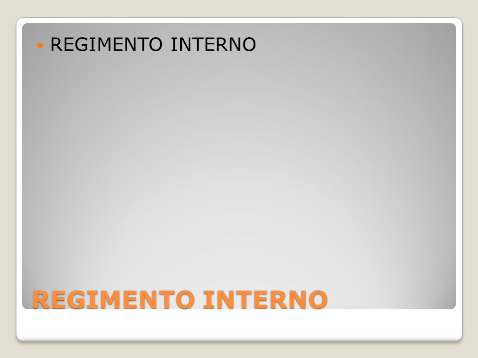 REGIMENTO INTERNO REGIMENTO INTERNO