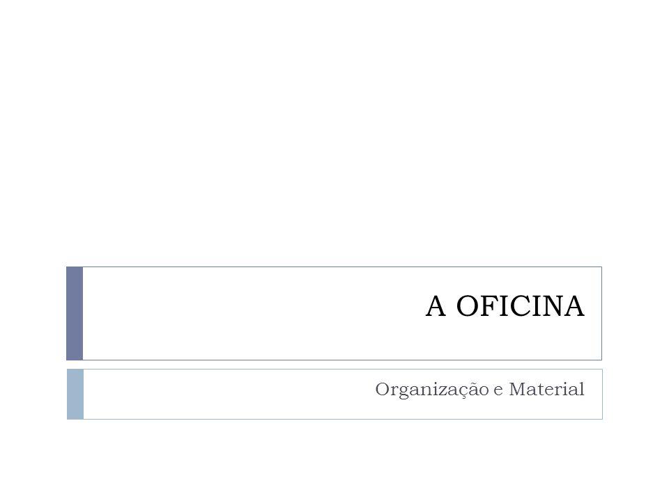 Organização e Material