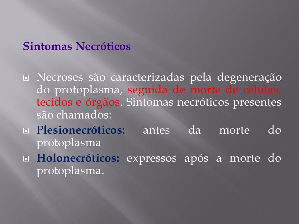 Sintomas Necróticos