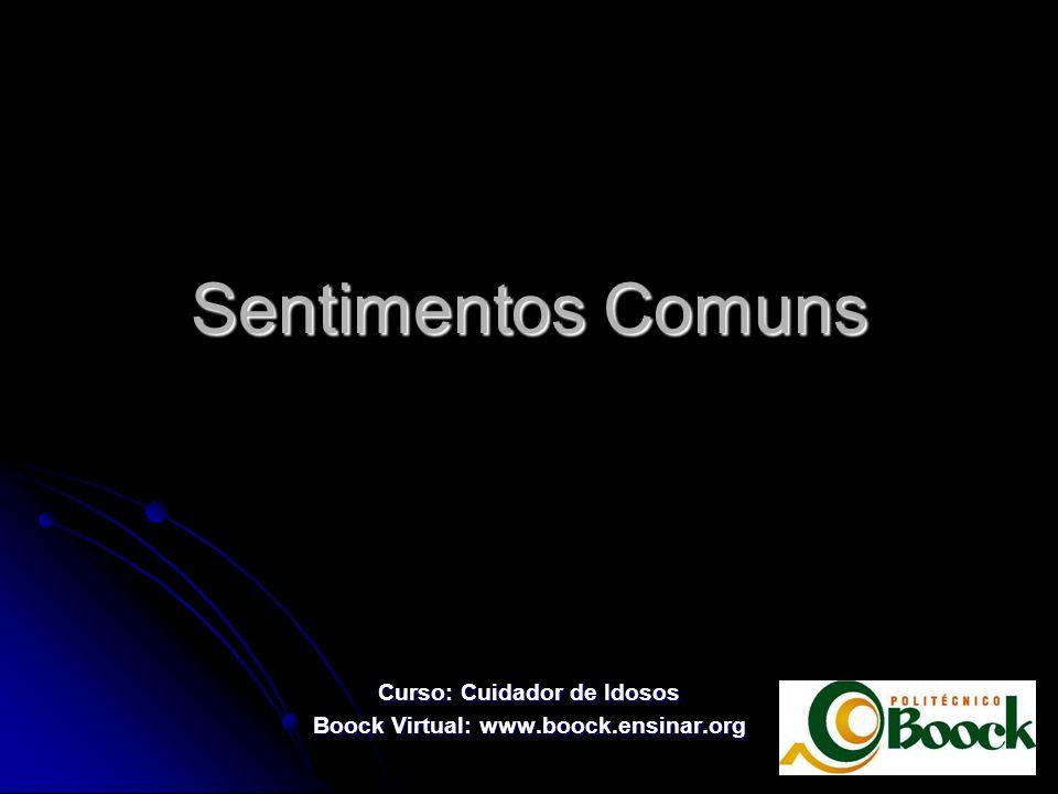 Curso: Cuidador de Idosos Boock Virtual: www.boock.ensinar.org