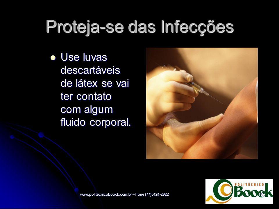 Proteja-se das Infecções