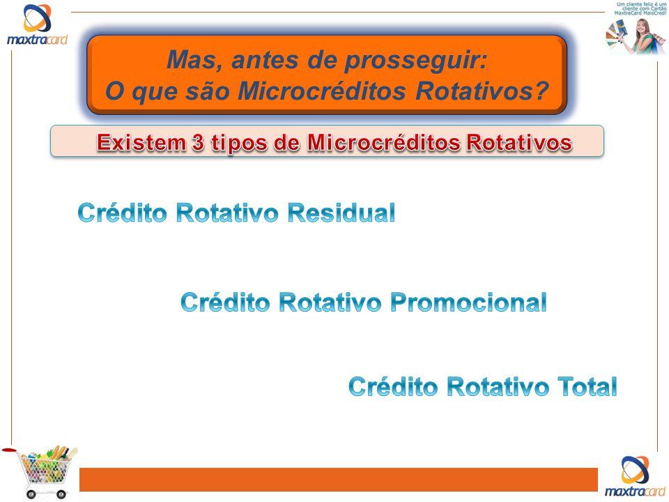 Mas, antes de prosseguir: O que são Microcréditos Rotativos