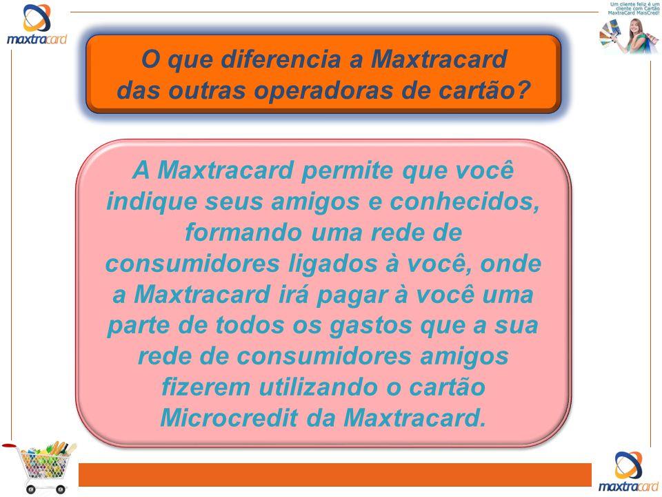O que diferencia a Maxtracard das outras operadoras de cartão