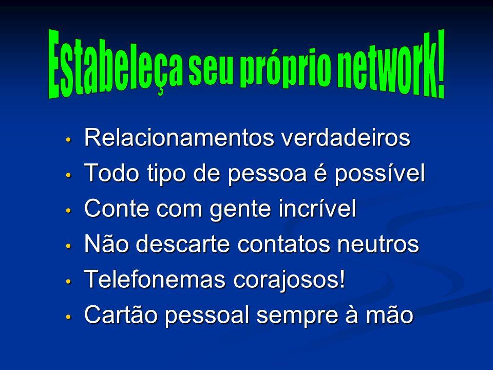 Estabeleça seu próprio network!