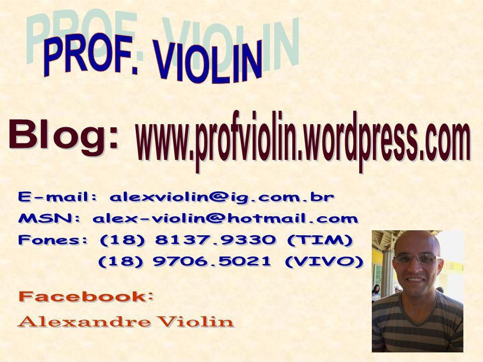 E-mail: alexviolin@ig.com.br MSN: alex-violin@hotmail.com