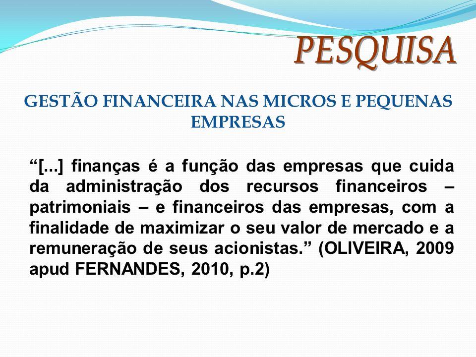 GESTÃO FINANCEIRA NAS MICROS E PEQUENAS EMPRESAS